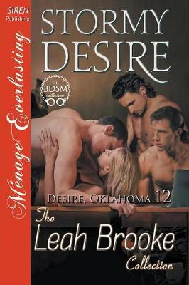 Stormy Desire [Desire, Oklahoma 12] (Siren Publishing Menage Everlasting) (Paperback)