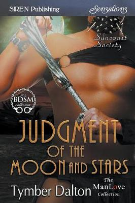 Judgment of the Moon and Stars [suncoast Society] (Siren Publishing Sensations Manlove) (Paperback)