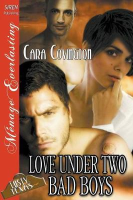 Love Under Two Bad Boys [The Lusty, Texas Collection] (Siren Publishing Menage Everlasting) (Paperback)