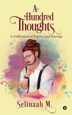 A Hundred Thoughts: A Collection of Poems & Sayings' (Paperback)