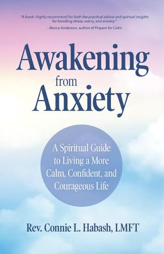 Awakening From Anxiety (Paperback)