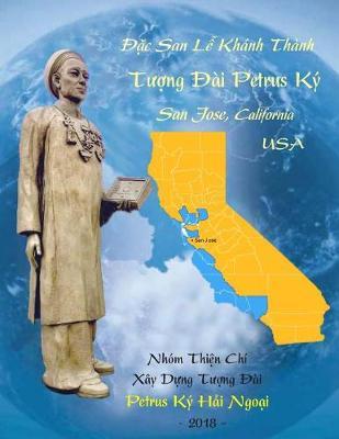 Dac San Le Khanh Thanh Tuong Dai Petrus KY 2018 (Paperback)