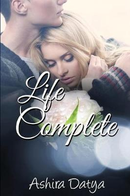 Life Complete - Life Trilogy 3 (Paperback)
