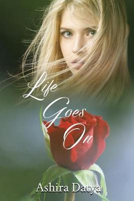 Life Goes on - Life Trilogy 2 (Paperback)