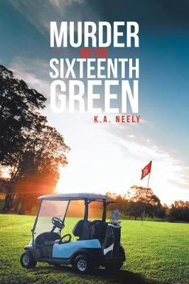 Murder On The 16th Green (Paperback)