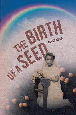 The Birth of a Seed (Paperback)