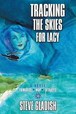 Tracking the Skies for Lacy (Paperback)