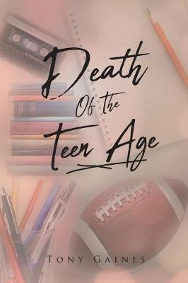 Death of the Teen Age (Paperback)