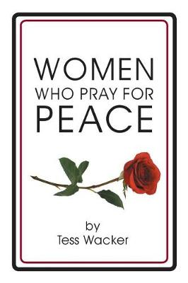 Women Who Pray for Peace (Paperback)
