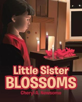 Little Sister Blossoms (Paperback)