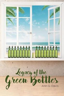 Legacy of the Green Bottles (Paperback)