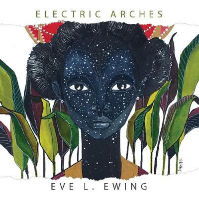 Electric Arches (Hardback)