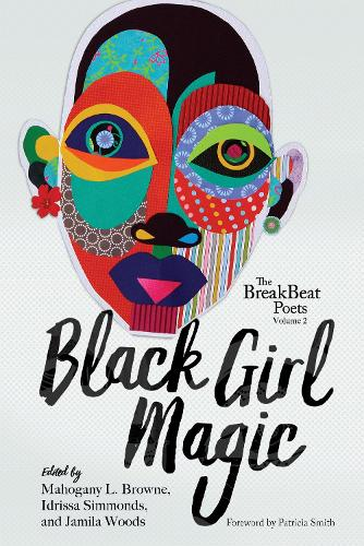 The BreakBeat Poets Vol. 2: Black Girl Magic - BreakBeat Poets (Hardback)