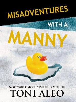 Misadventures with a Manny - Misadventures 15 (Paperback)