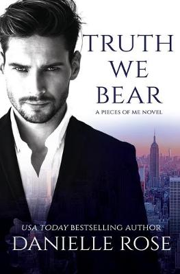 Truth We Bear - Pieces of Me 2 (Paperback)