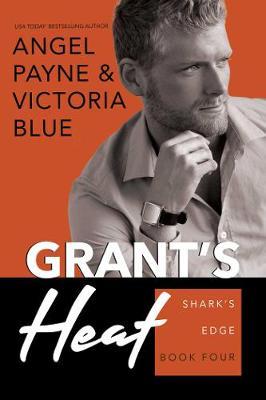 Grant's Heat: Shark's Edge Book 4 - Shark's Edge 4 (Paperback)
