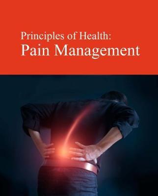 Principles of Health: Pain Management (Hardback)