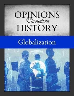 Opinions Throughout History: Globalization (Hardback)