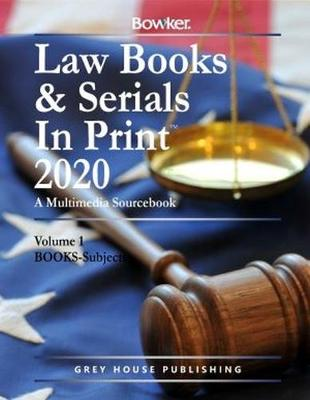 Law Books & Serials In Print - 3 Volume Set, 2020 (Hardback)