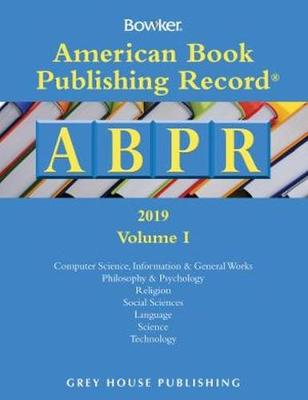 American Book Publishing Record Annual - 2 Vol Set, 2019 (Hardback)