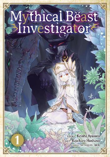 Mythical Beast Investigator Vol. 1 - Mythical Beast Investigato (Paperback)