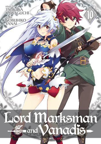Lord Marksman and Vanadis Vol. 10 - Lord Marksman and Vanadis 10 (Paperback)