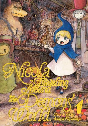 Nicola Traveling Around the Demons' World Vol. 1 - Nicola Traveling Around the Demons' World (Paperback)