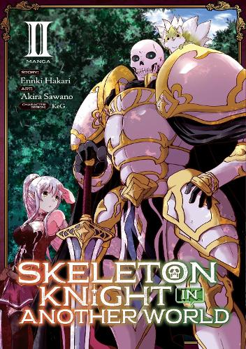 Skeleton Knight in Another World (Manga) Vol. 2 - Skeleton Knight in Another World (Manga) (Paperback)