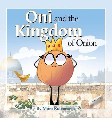 Oni and the Kingdom of Onion (Hardback)