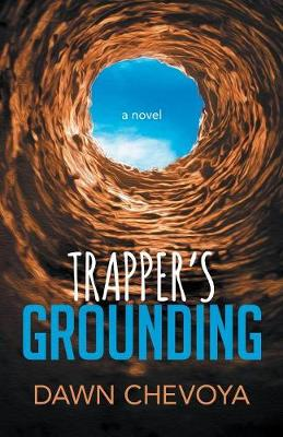 Trapper's Grounding (Paperback)