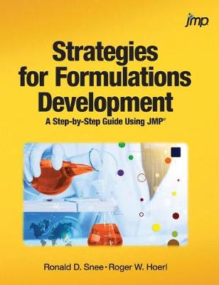 Strategies for Formulations Development: A Step-by-Step Guide Using JMP (Hardcover edition) (Hardback)