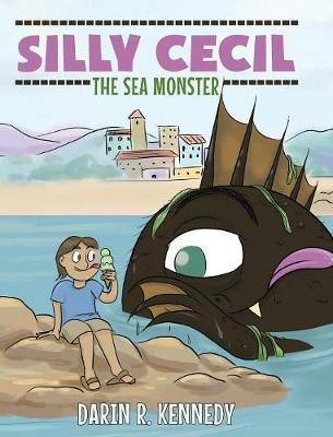 Silly Cecil the Sea Monster (Hardback)