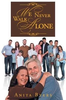 We Never Walk Alone (Paperback)