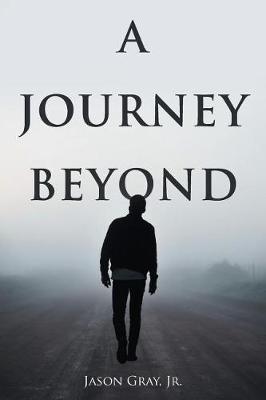 A Journey Beyond (Paperback)