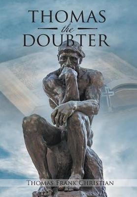 Thomas the Doubter (Hardback)