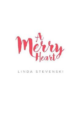 A Merry Heart (Paperback)