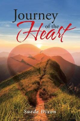 Journey of the Heart (Paperback)