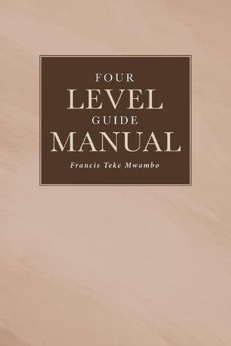 Four Level Guide Manual (Paperback)