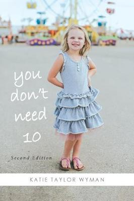 You Dont Need 10 (Paperback)