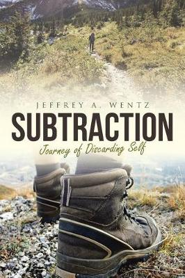 Subtraction: The Journey of Discarding Self (Paperback)