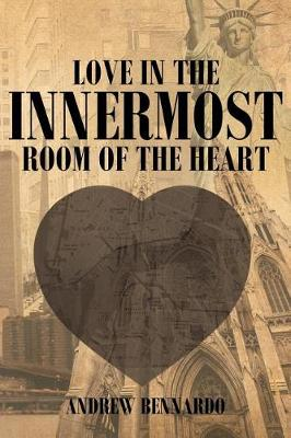 Love in the Innermost Room of the Heart (Paperback)