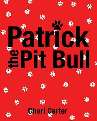 Patrick the Pit Bull (Paperback)