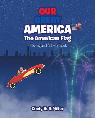 Our Great America; The American Flag: Coloring and Activity Book (Paperback)