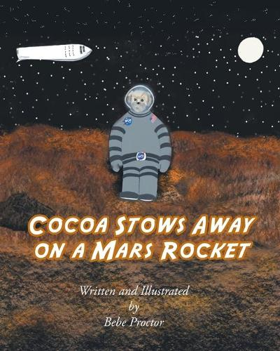 Cocoa Stows Away on a Mars Rocket - Cocoa 2 (Paperback)