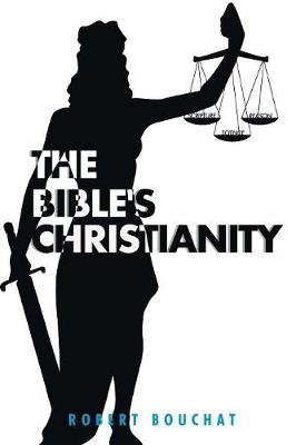 The Bible's Christianity (Paperback)
