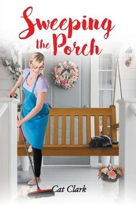 Sweeping the Porch - Porch 3 (Paperback)