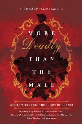 More Deadly than the Male: Masterpieces from the Queens of Horror (Hardback)