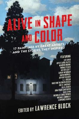 Alive in Shape and Color: 17 Paintings by Great Artists and the Stories They Inspired (Paperback)