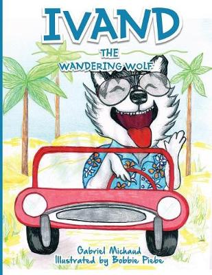 Ivand The Wandering Wolf (Paperback)