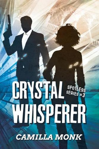 Crystal Whisperer - Spotless 3 (Paperback)
